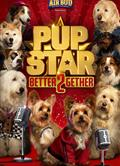萌犬好聲音2 Pup Star: Better 2Gether